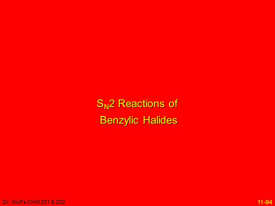 SN2 Reactions of Benzylic Halides