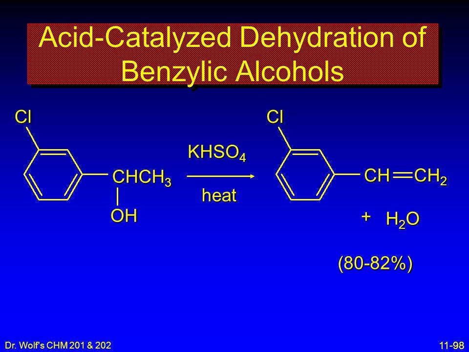 Acid-Catalyzed Dehydration of Benzylic Alcohols