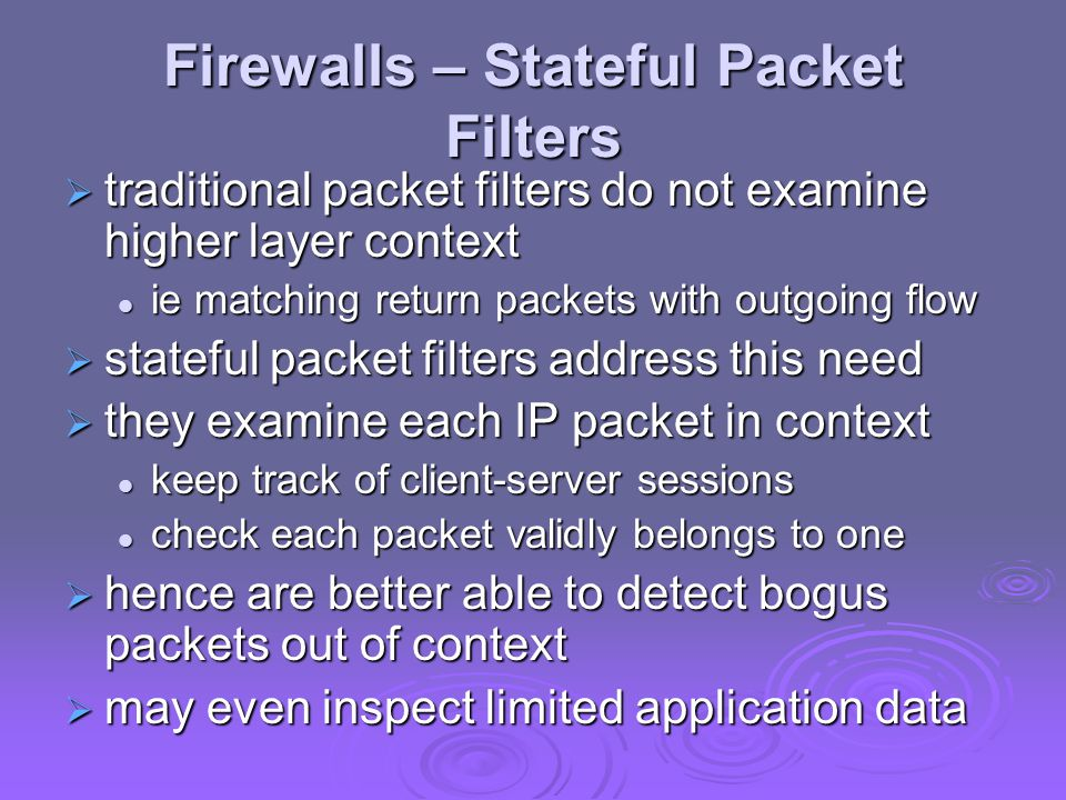 Firewalls – Stateful Packet Filters