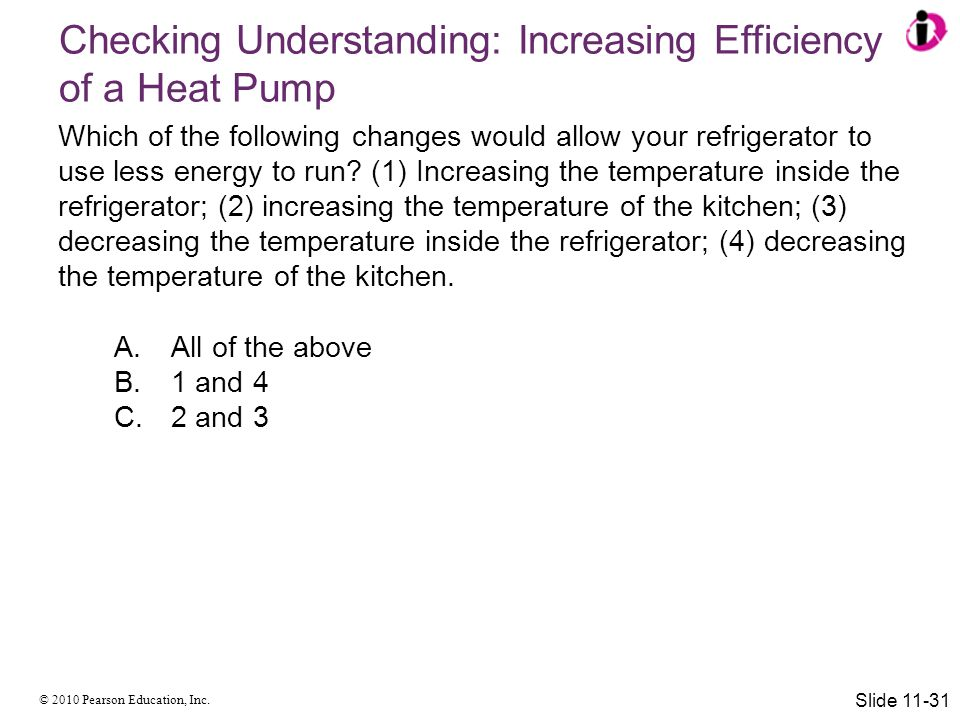 Checking Understanding: Increasing Efficiency of a Heat Pump