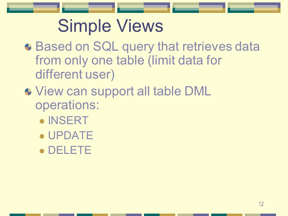 Simple Views Based on SQL query that retrieves data from only one table (limit data for different user)