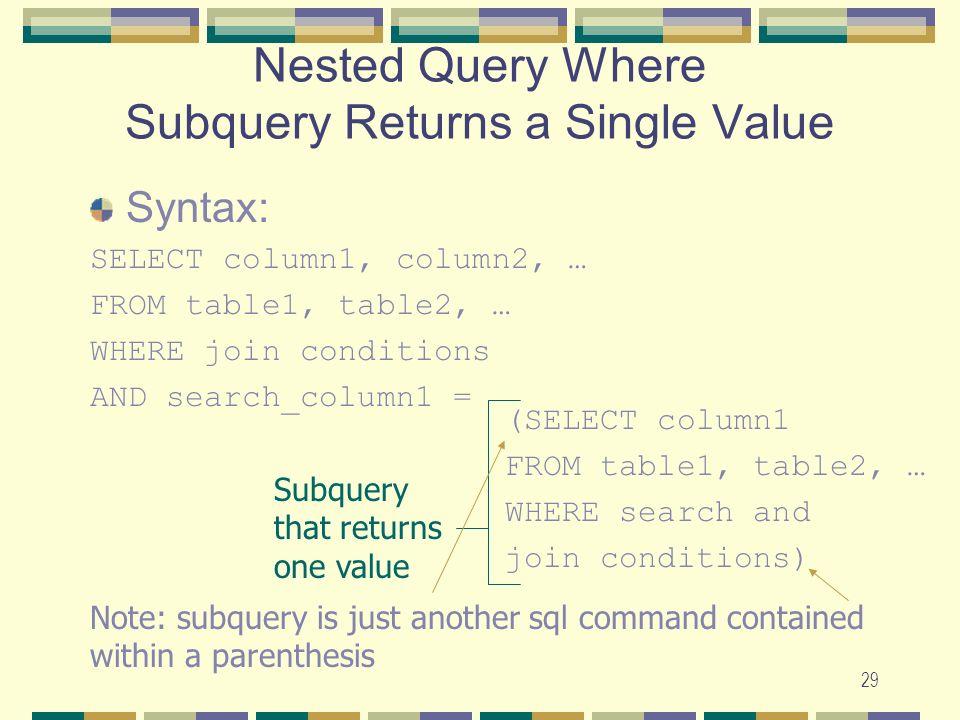 Nested Query Where Subquery Returns a Single Value
