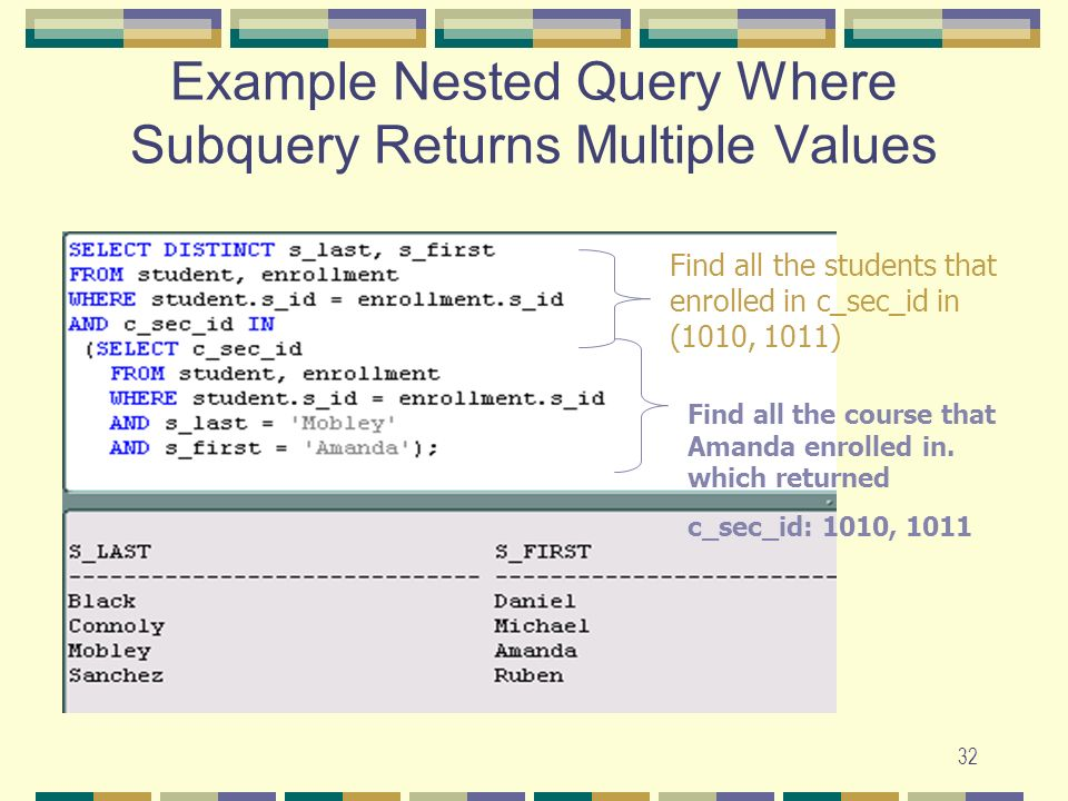 Example Nested Query Where Subquery Returns Multiple Values