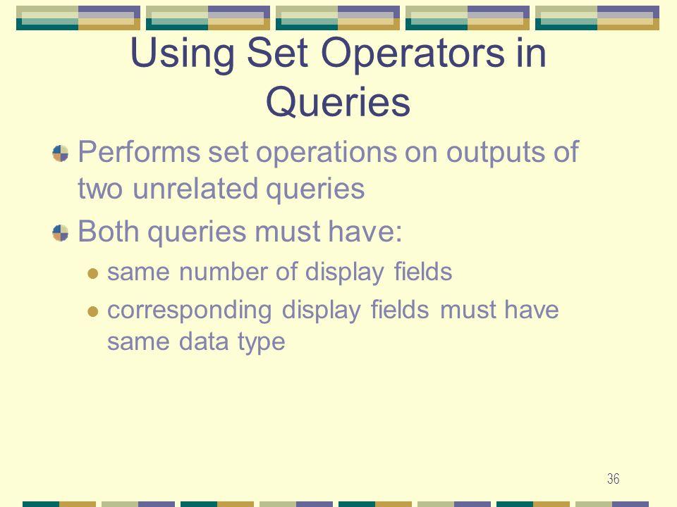 Using Set Operators in Queries