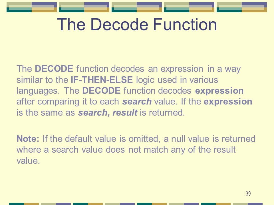 The Decode Function