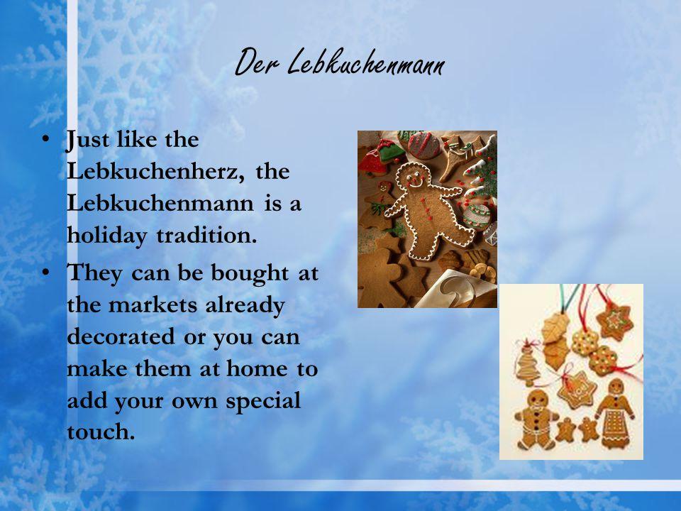 Der Lebkuchenmann Just like the Lebkuchenherz, the Lebkuchenmann is a holiday tradition.