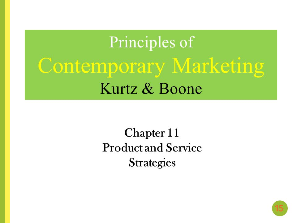 Chapter 11 Product and Service Strategies
