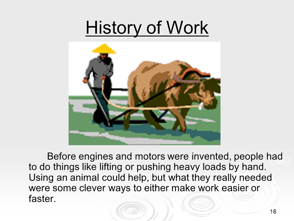 History of Work