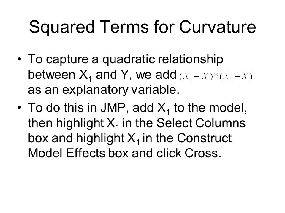 Squared Terms for Curvature