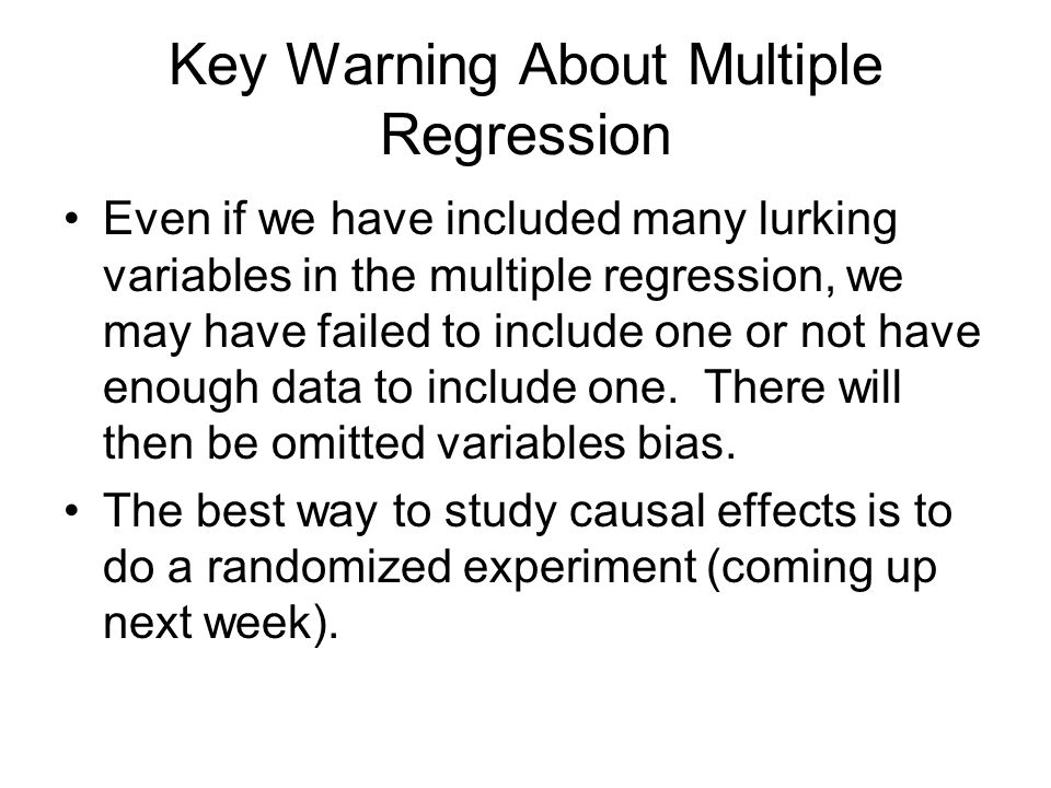 Key Warning About Multiple Regression