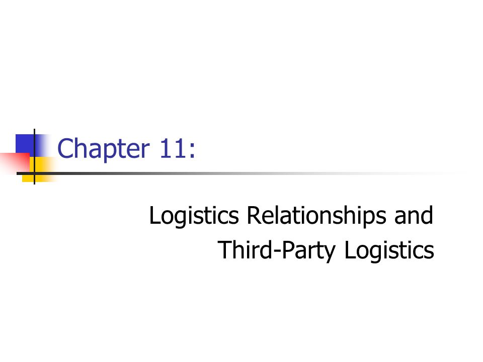 Logistics Relationships and Third-Party Logistics