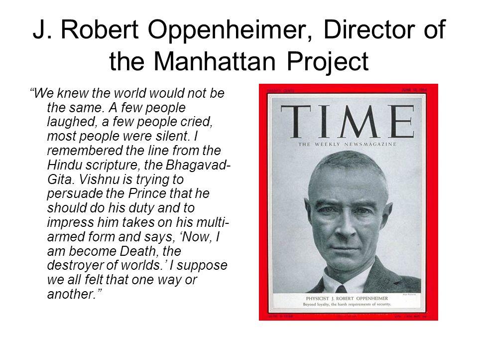 J. Robert Oppenheimer, Director of the Manhattan Project
