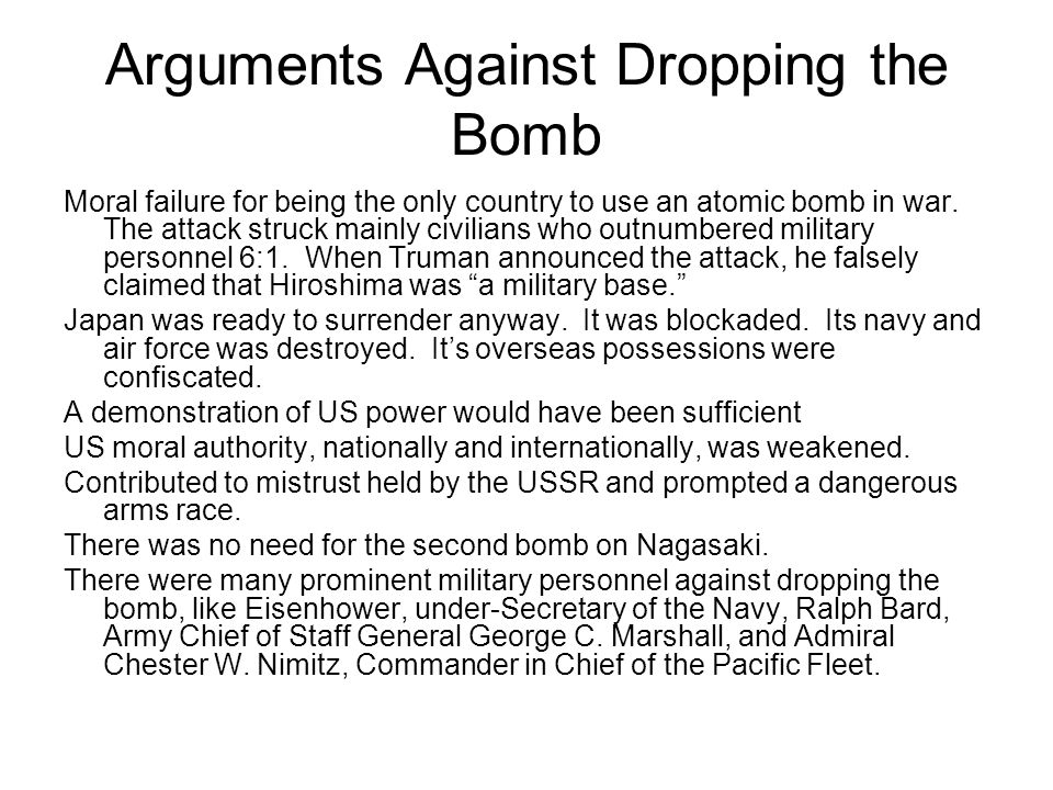 Arguments Against Dropping the Bomb