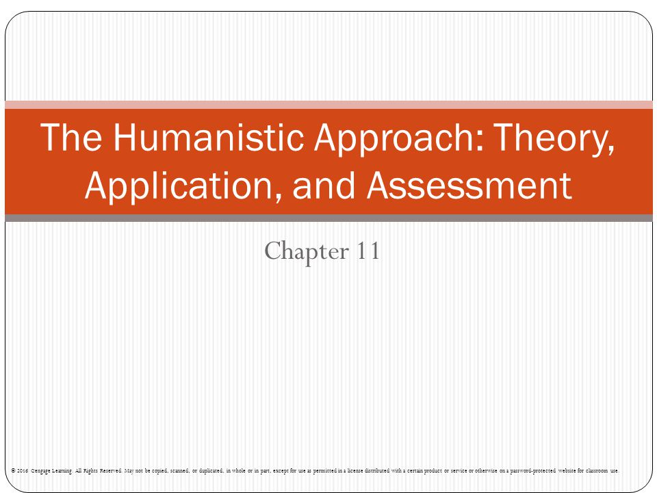 The Humanistic Approach: Theory, Application, and Assessment