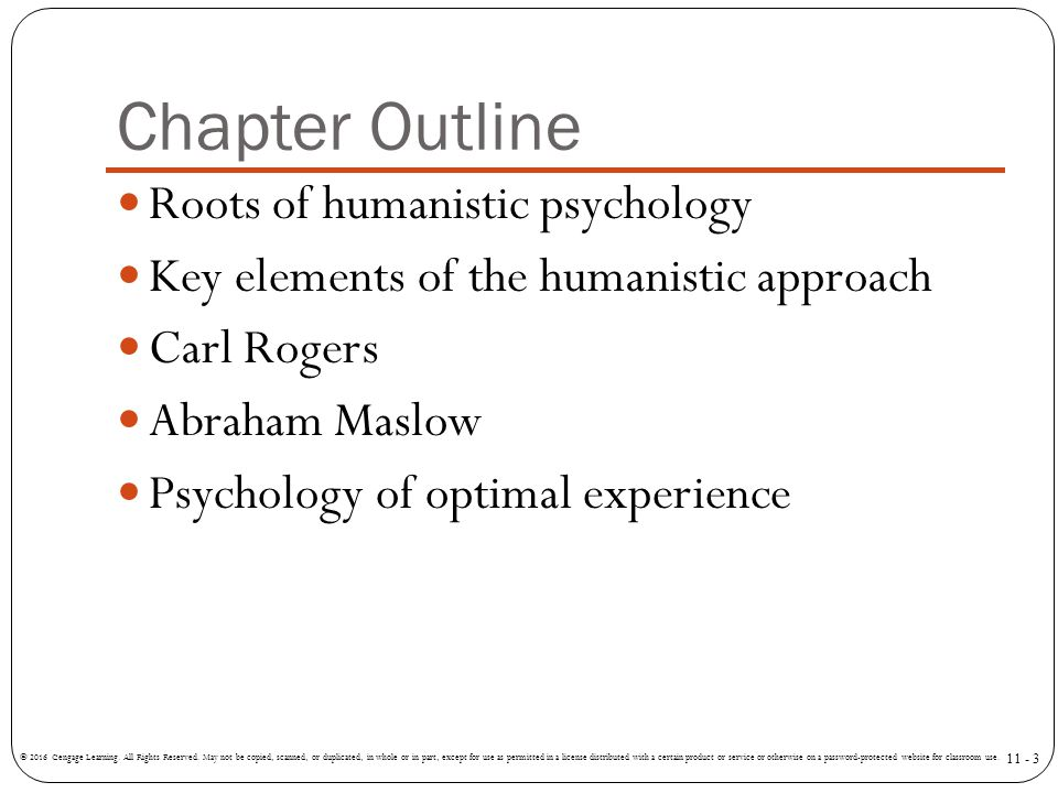 Chapter Outline Roots of humanistic psychology
