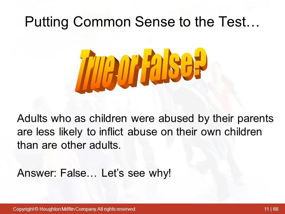 Putting Common Sense to the Test…
