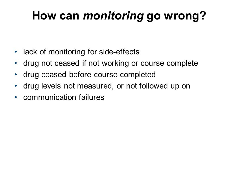 How can monitoring go wrong