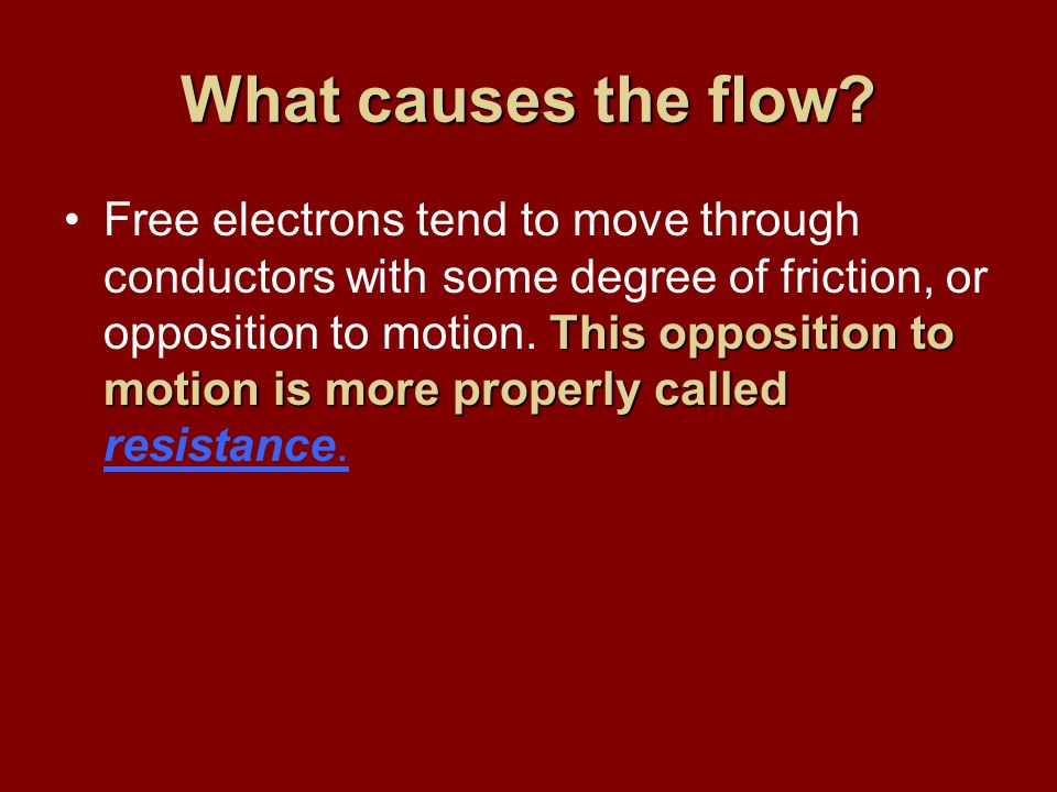 What causes the flow