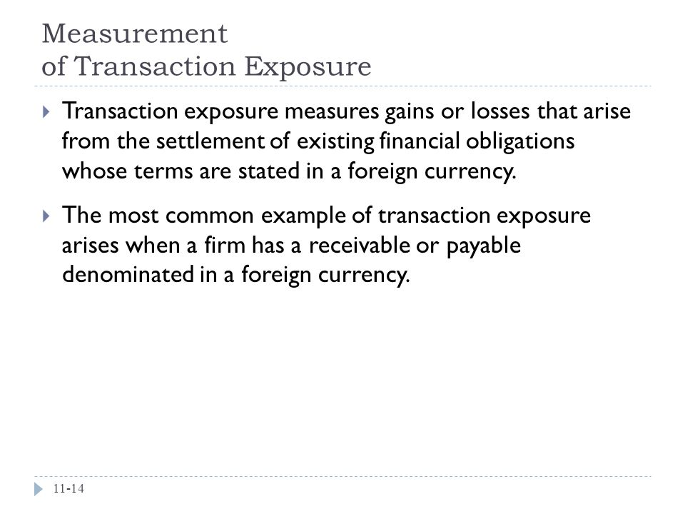 Measurement of Transaction Exposure