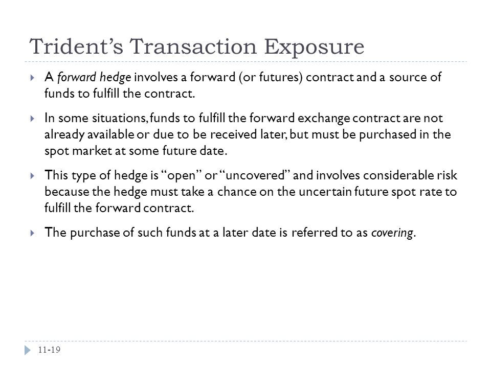 Trident's Transaction Exposure