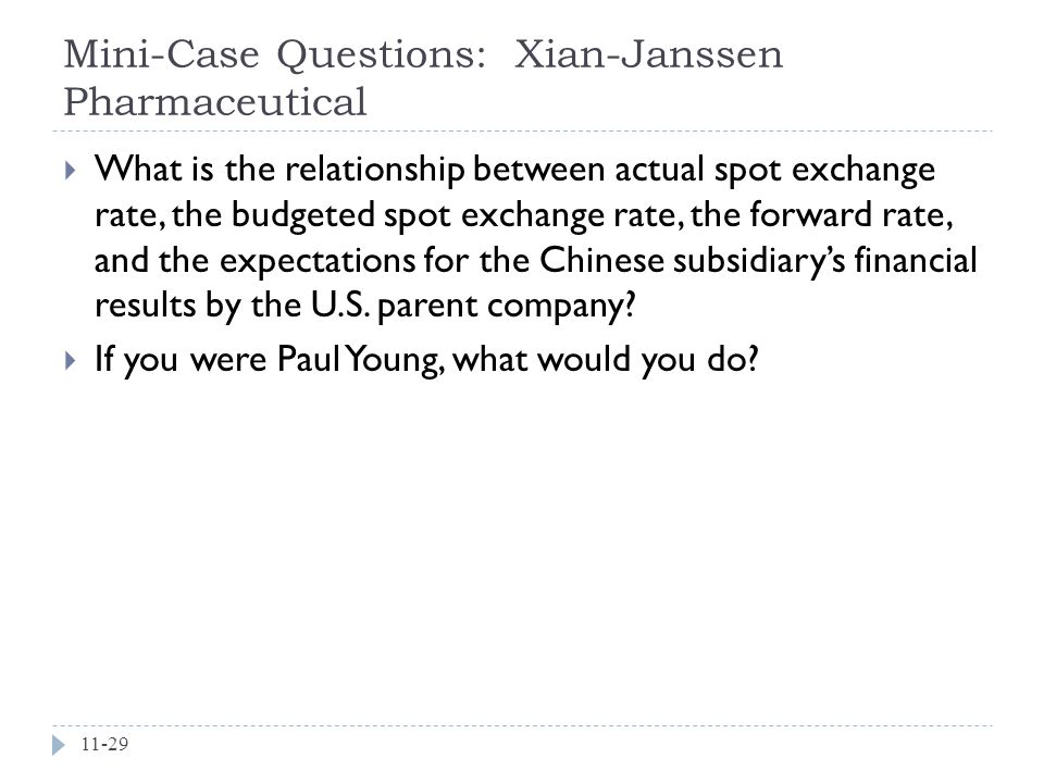 Mini-Case Questions: Xian-Janssen Pharmaceutical