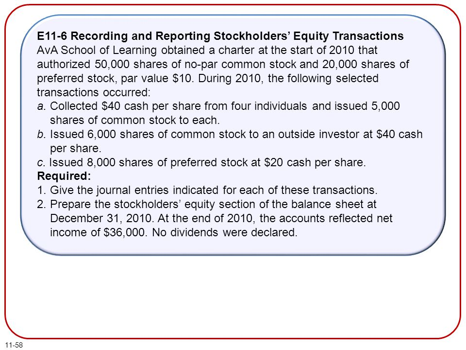 E11-6 Recording and Reporting Stockholders' Equity Transactions