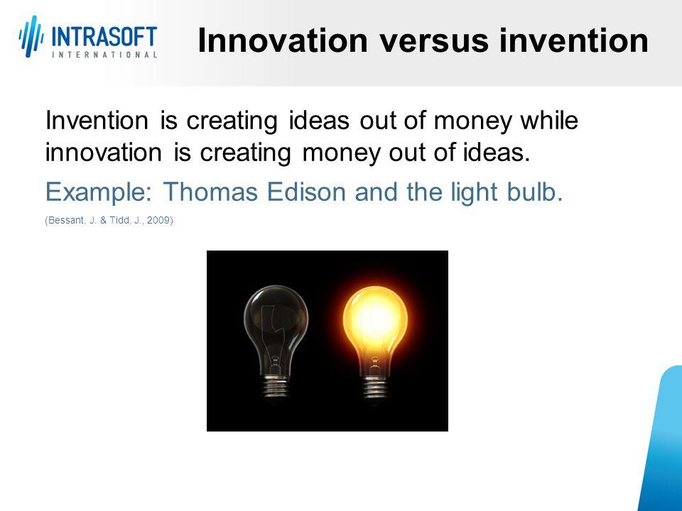 Innovation versus invention