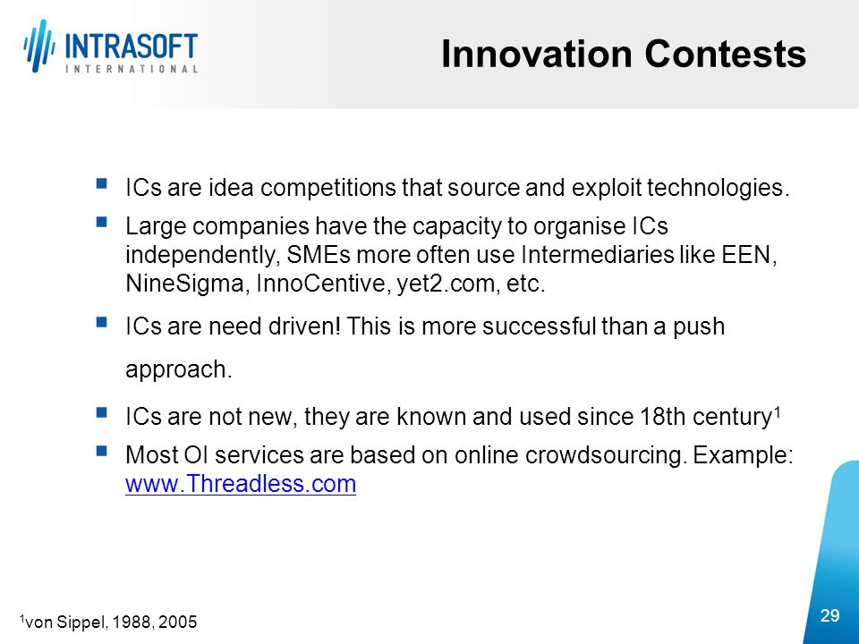 Innovation Contests ICs are idea competitions that source and exploit technologies.