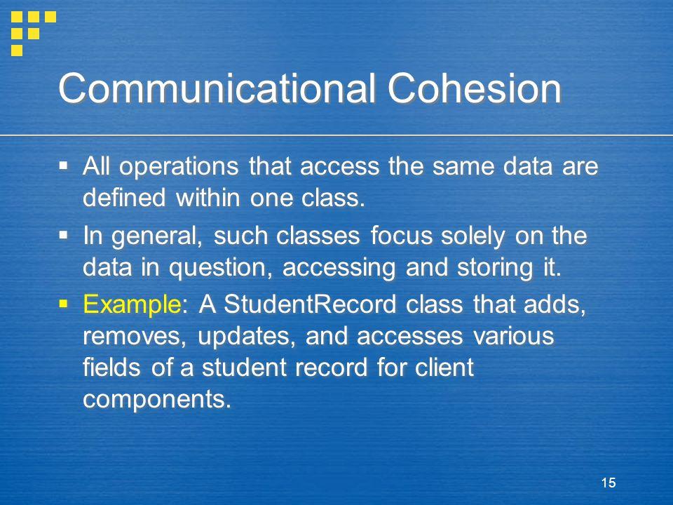 Communicational Cohesion