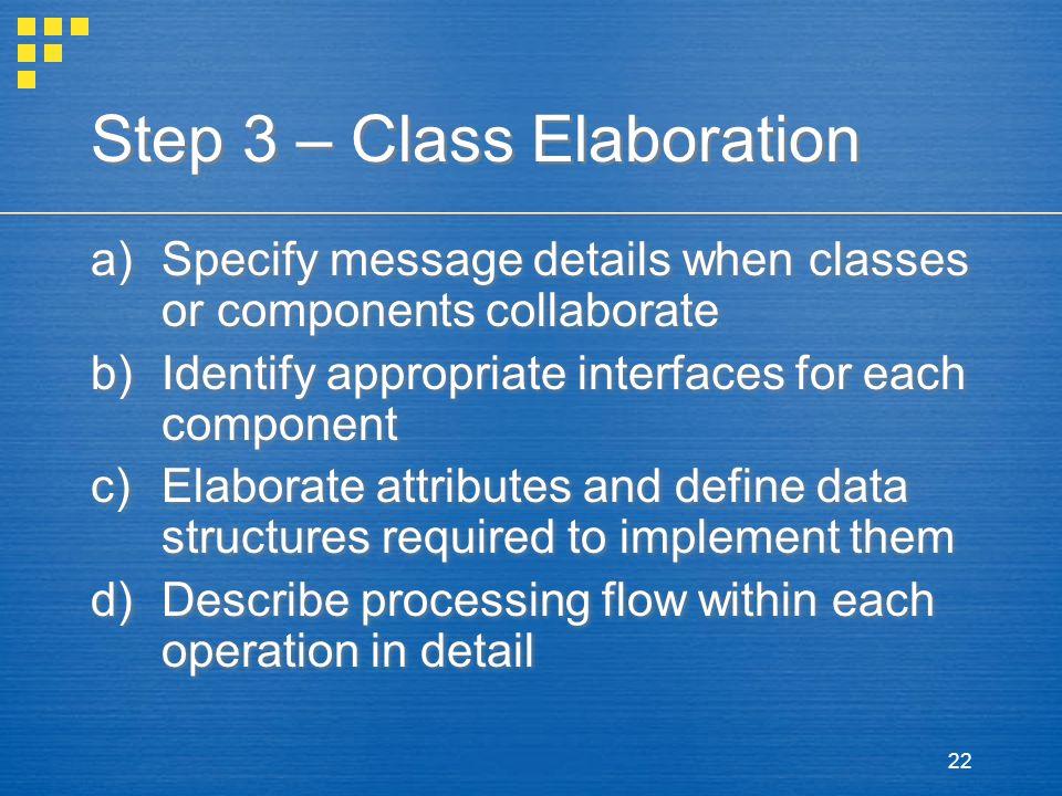 Step 3 – Class Elaboration