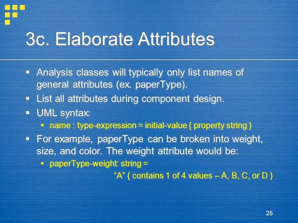 3c. Elaborate Attributes