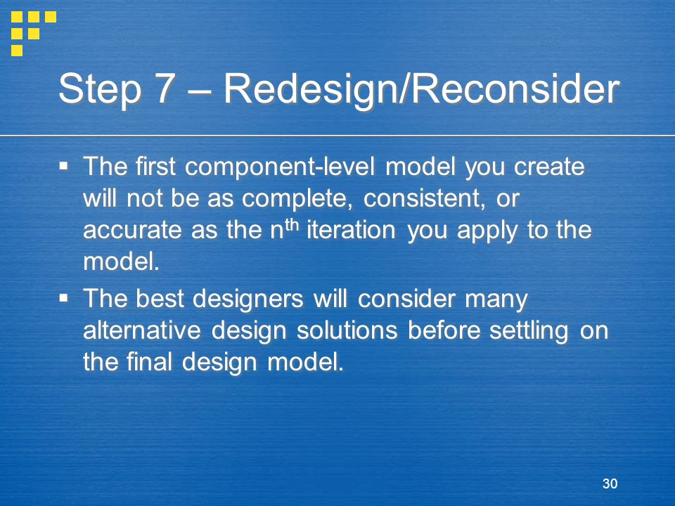 Step 7 – Redesign/Reconsider