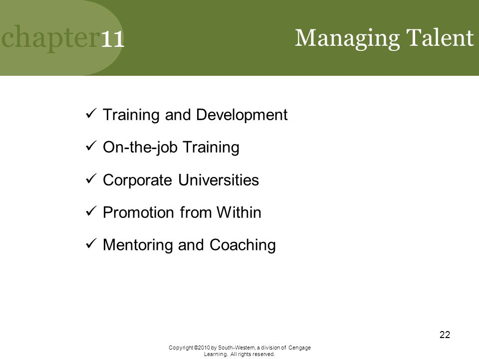 Managing Talent Training and Development On-the-job Training