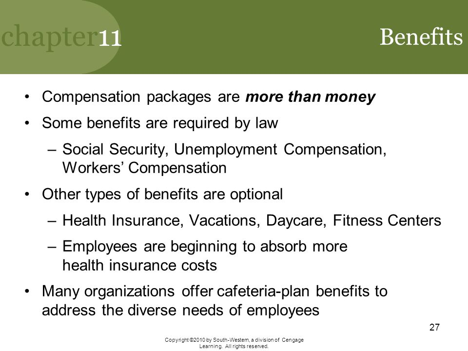 Benefits Compensation packages are more than money