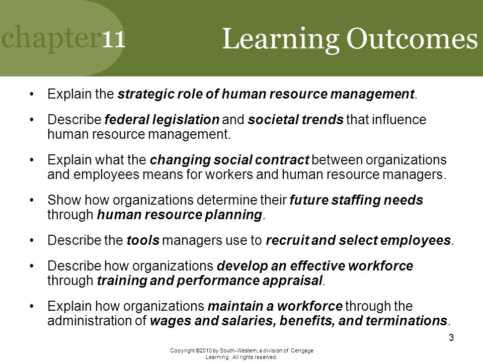 Learning Outcomes Explain the strategic role of human resource management.
