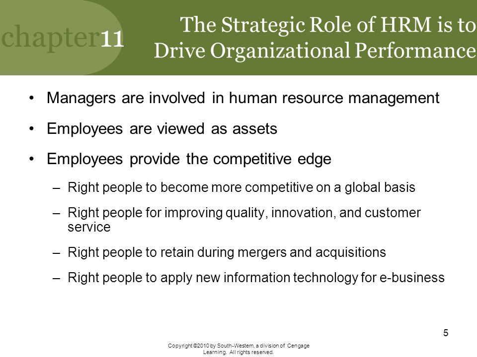 The Strategic Role of HRM is to Drive Organizational Performance