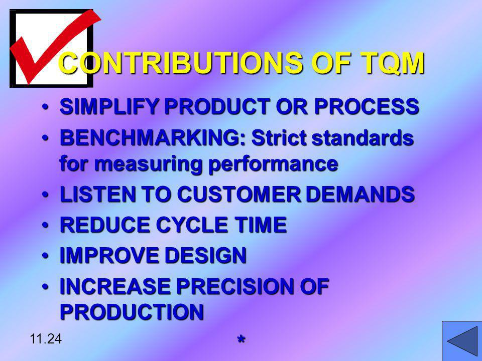 CONTRIBUTIONS OF TQM SIMPLIFY PRODUCT OR PROCESS