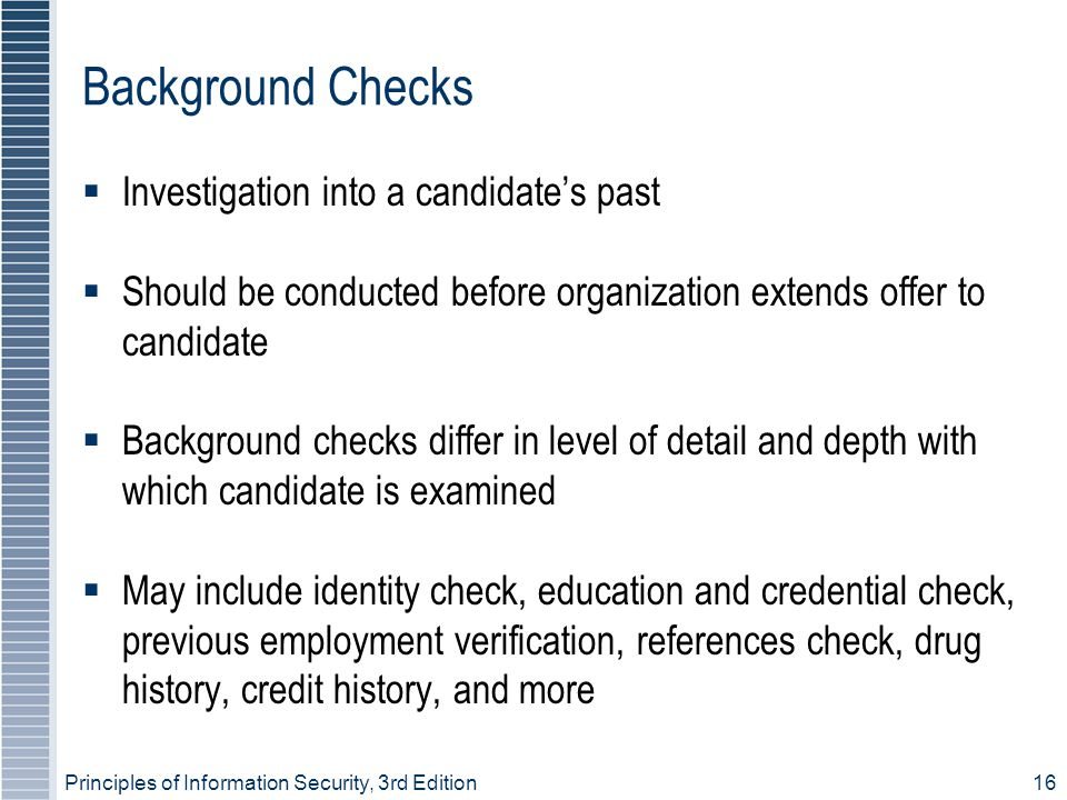 Background Checks Investigation into a candidate's past