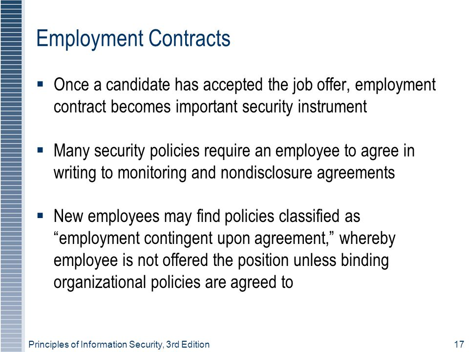 Employment Contracts Once a candidate has accepted the job offer, employment contract becomes important security instrument.