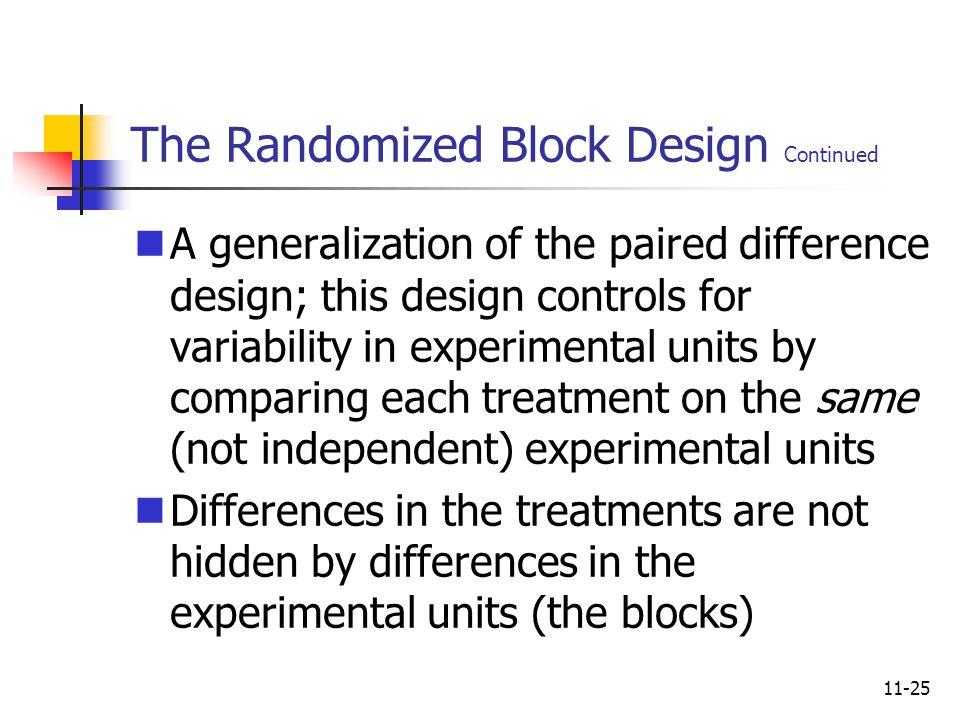 The Randomized Block Design Continued