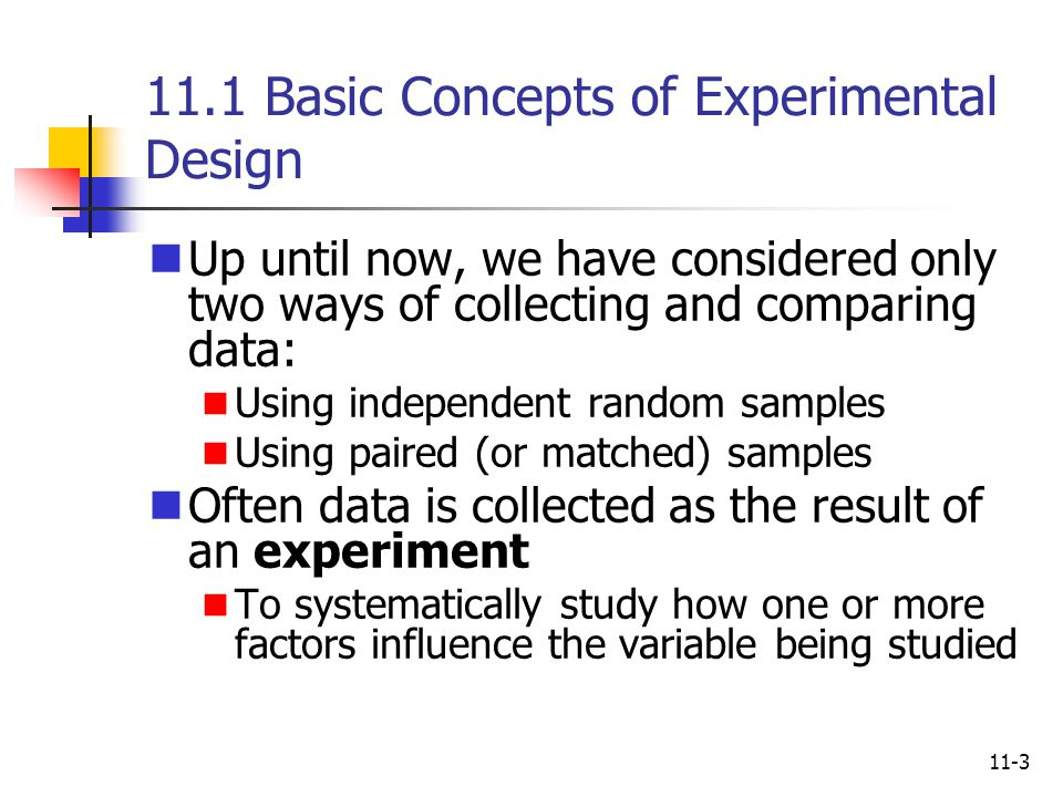 11.1 Basic Concepts of Experimental Design