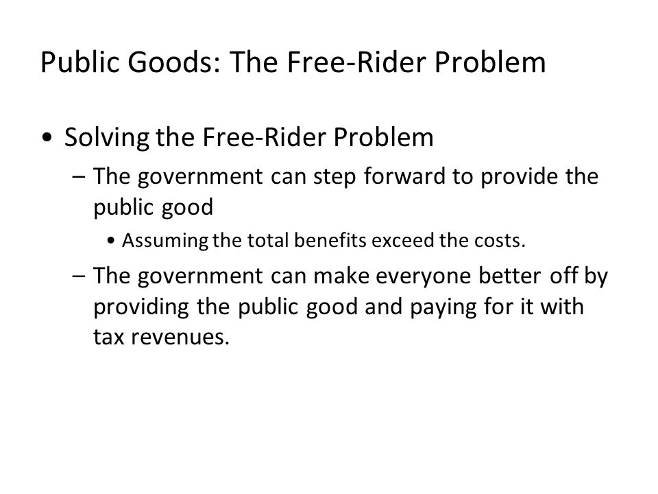 Public Goods: The Free-Rider Problem