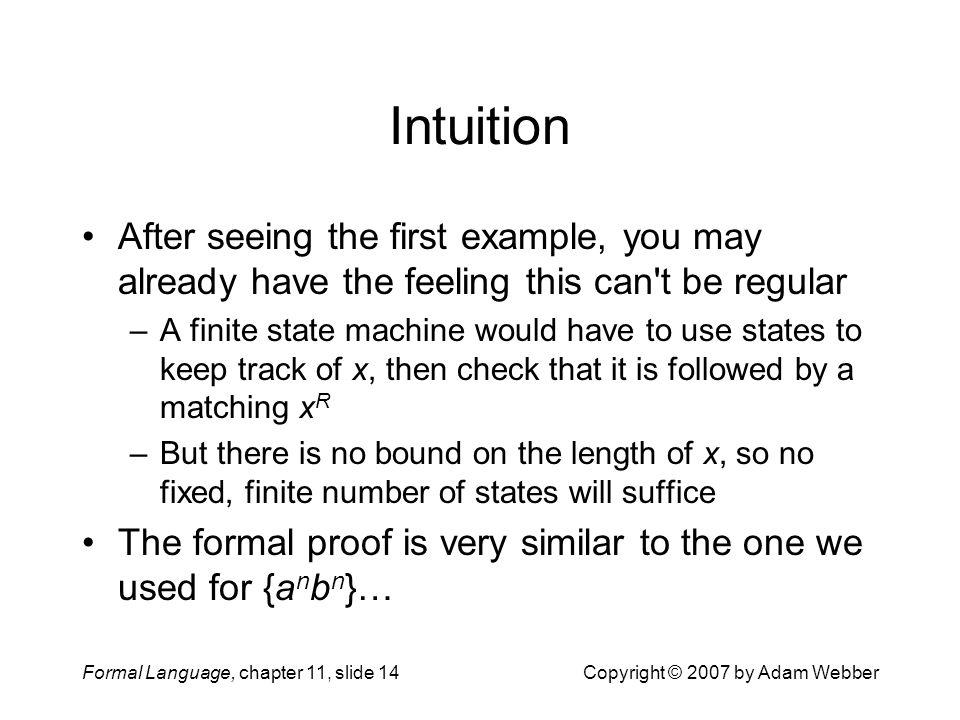 Intuition After seeing the first example, you may already have the feeling this can t be regular.