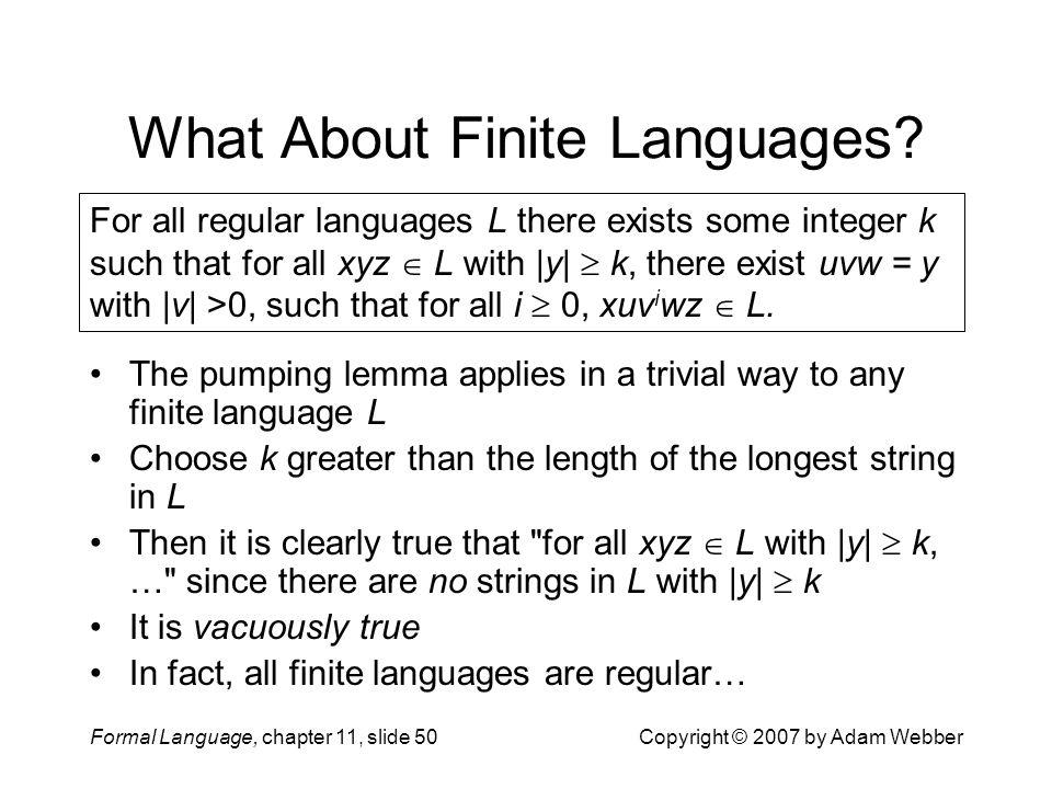 What About Finite Languages
