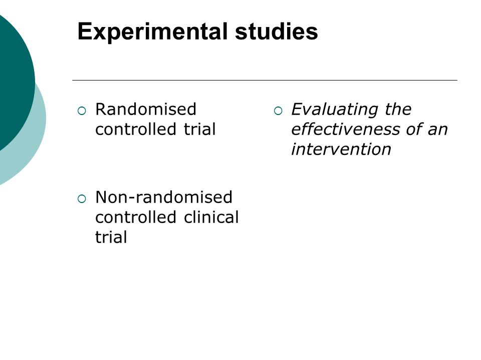 Experimental studies Randomised controlled trial