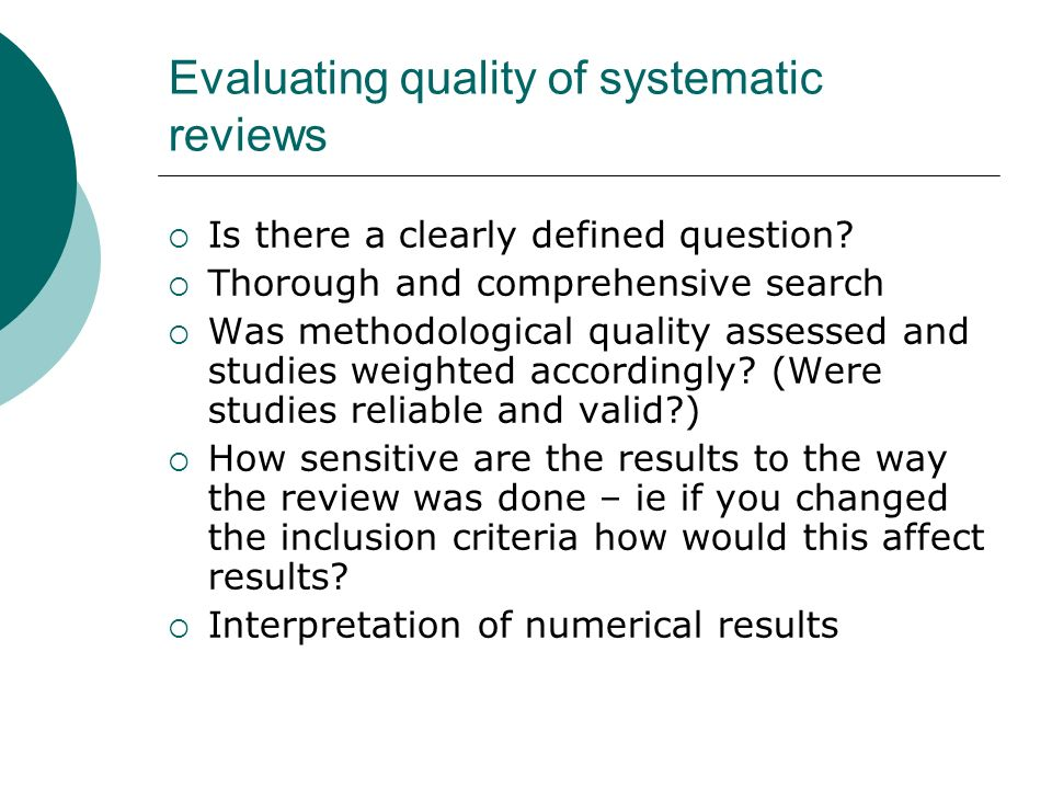 Evaluating quality of systematic reviews
