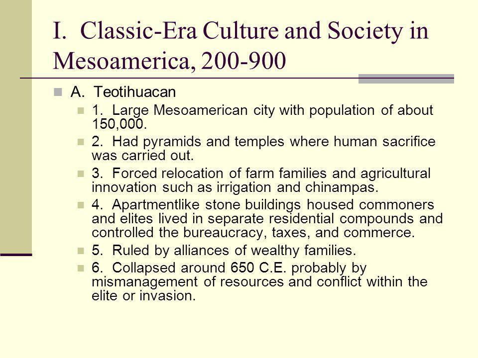 I. Classic-Era Culture and Society in Mesoamerica, 200-900