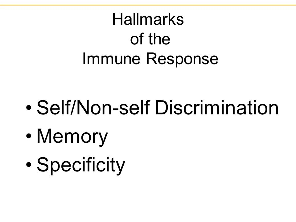 Hallmarks of the Immune Response