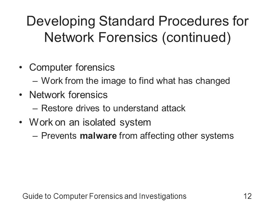 Developing Standard Procedures for Network Forensics (continued)