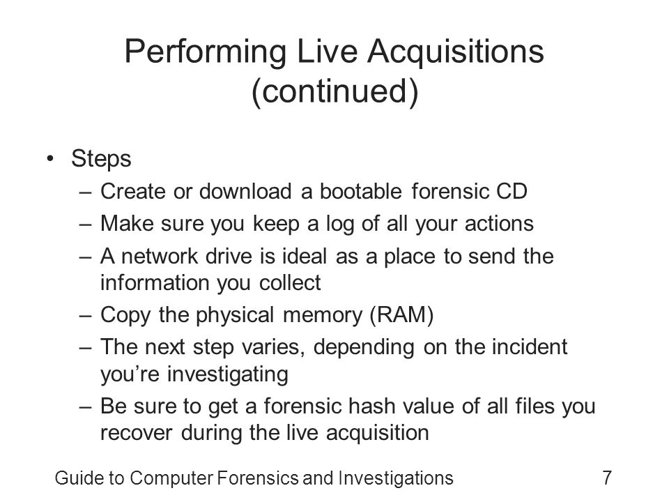 Performing Live Acquisitions (continued)
